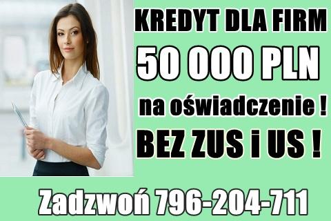 Kredyt Dla Firm – 50 000 Zł Na Oświadczenie ! Bez Zus I Us !